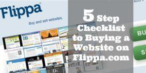 5 Step Checklist to Buying a Website on Flippa.com